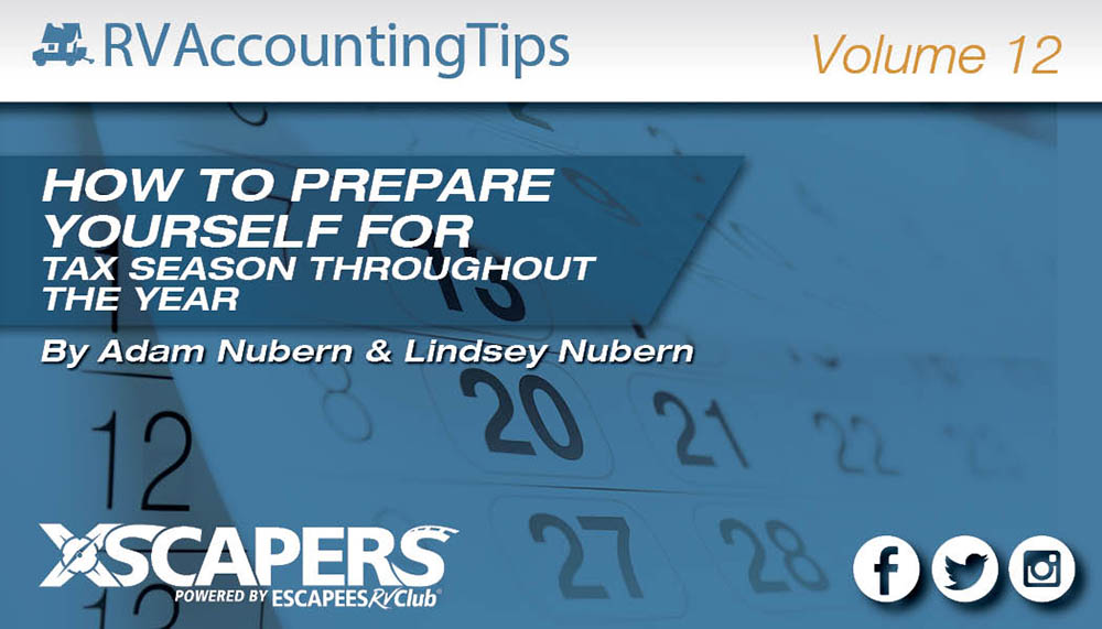 RV Accounting Tips - How to Prepare Yourself for Tax Season Throughout the Year