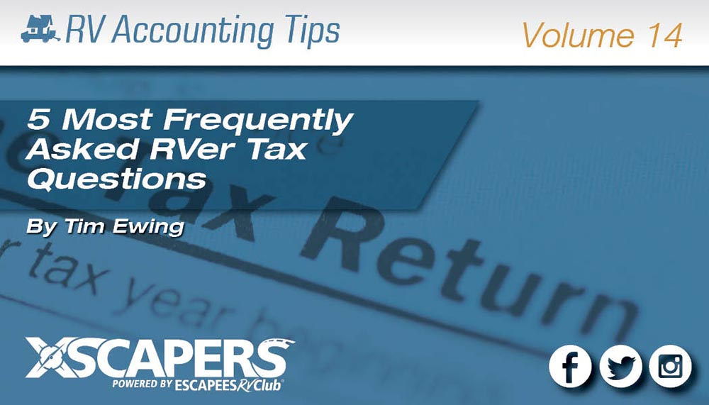 5 Most Frequently Asked RVer Tax Questions (and Answers)